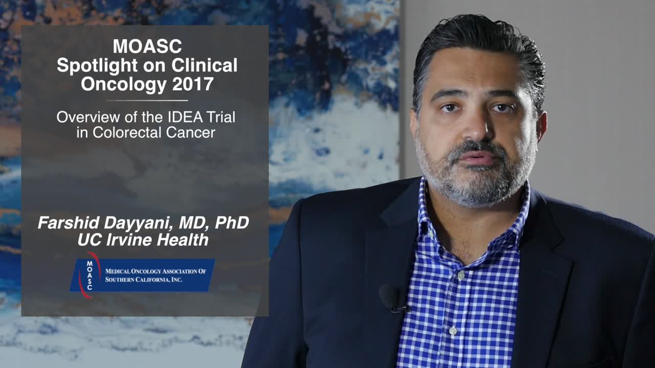 Overview of the IDEA Trial in Colorectal Cancer