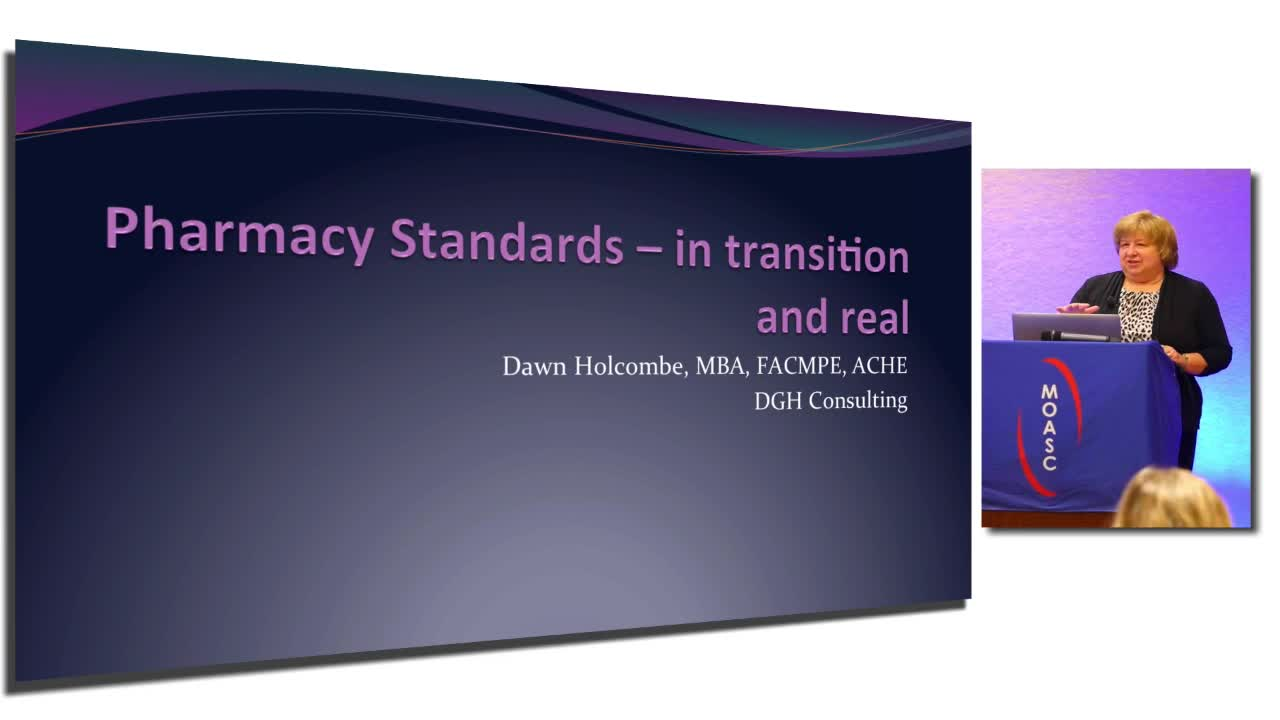 Pharmacy Standards – in transition and real