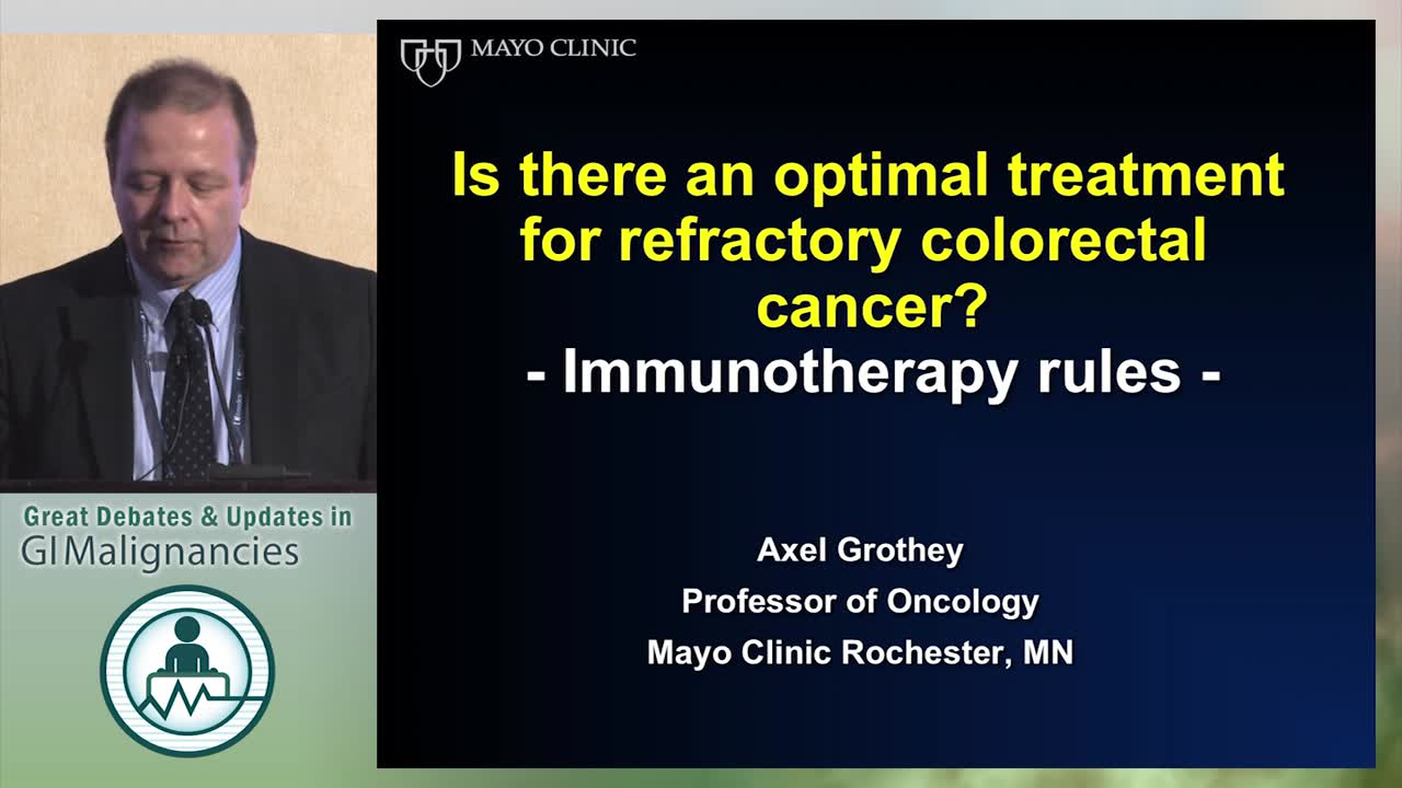 Debate: Is there an optimal treatment for refractory colorectal cancer? - Immunotherapy