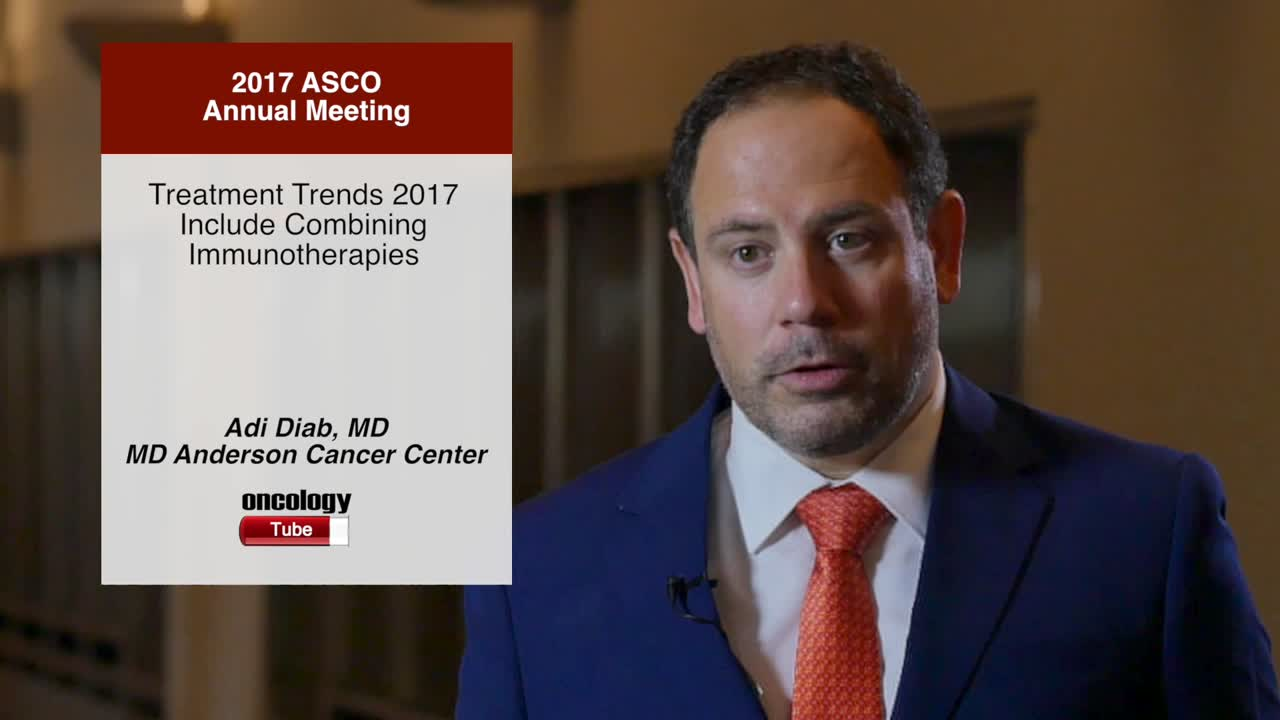 Treatment Trends 2017 Include Combining Immunotherapies