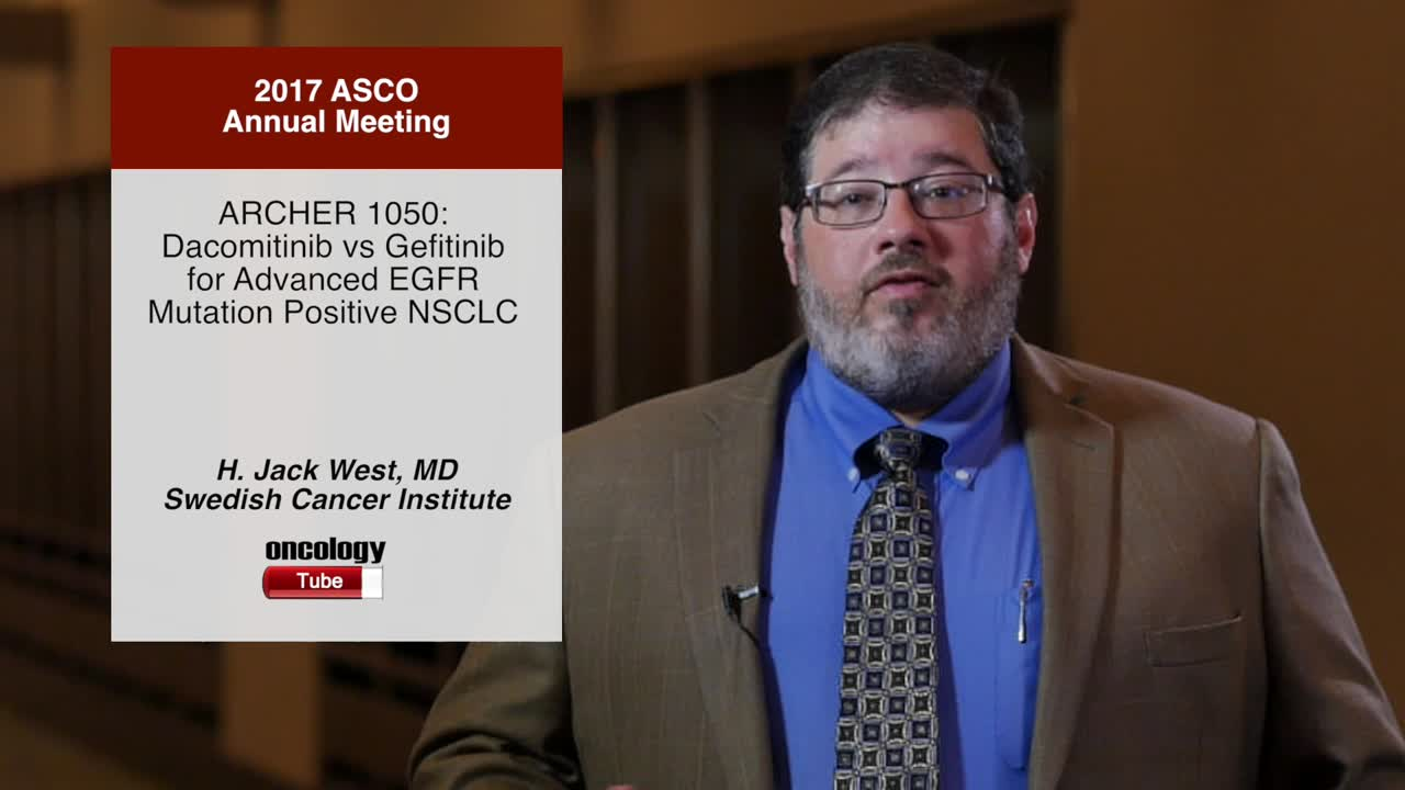 ARCHER 1050: Dacomitinib vs Gefitinib for Advanced EGFR Mutation Positive NSCLC