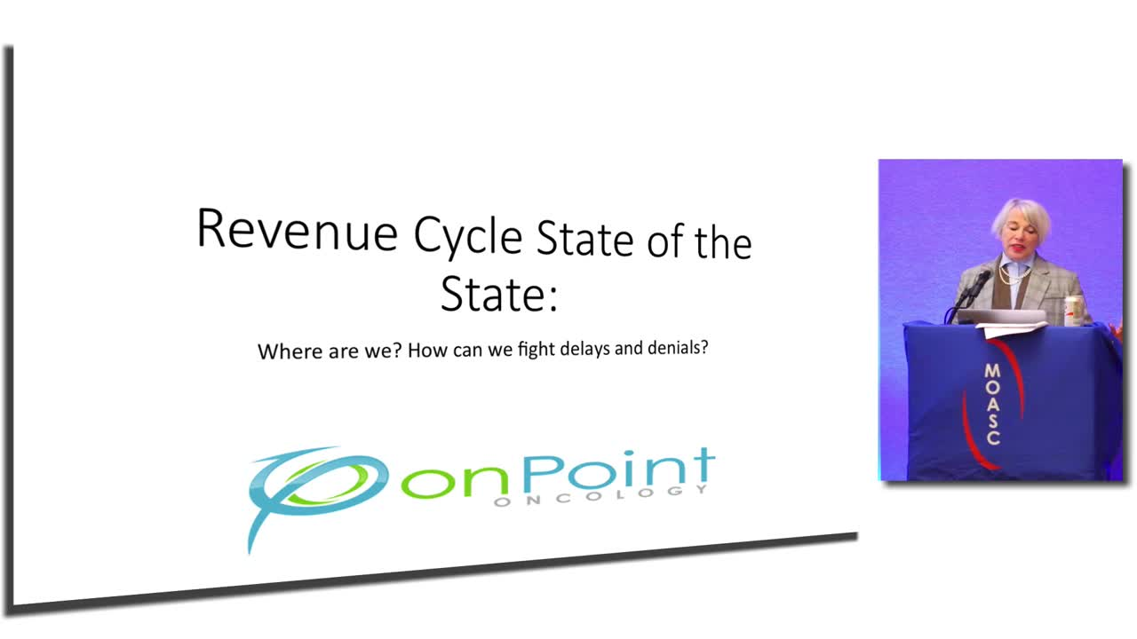 Oncology Revenue Cycle State of the State: Where are we? How can we fight delays and denials?