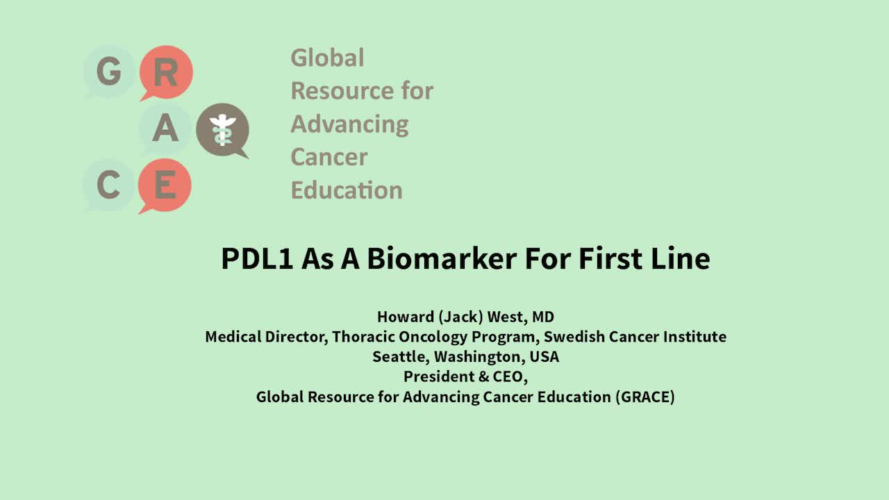 Lung Cancer Video Library - PDL1 As A Biomarker For First Line
