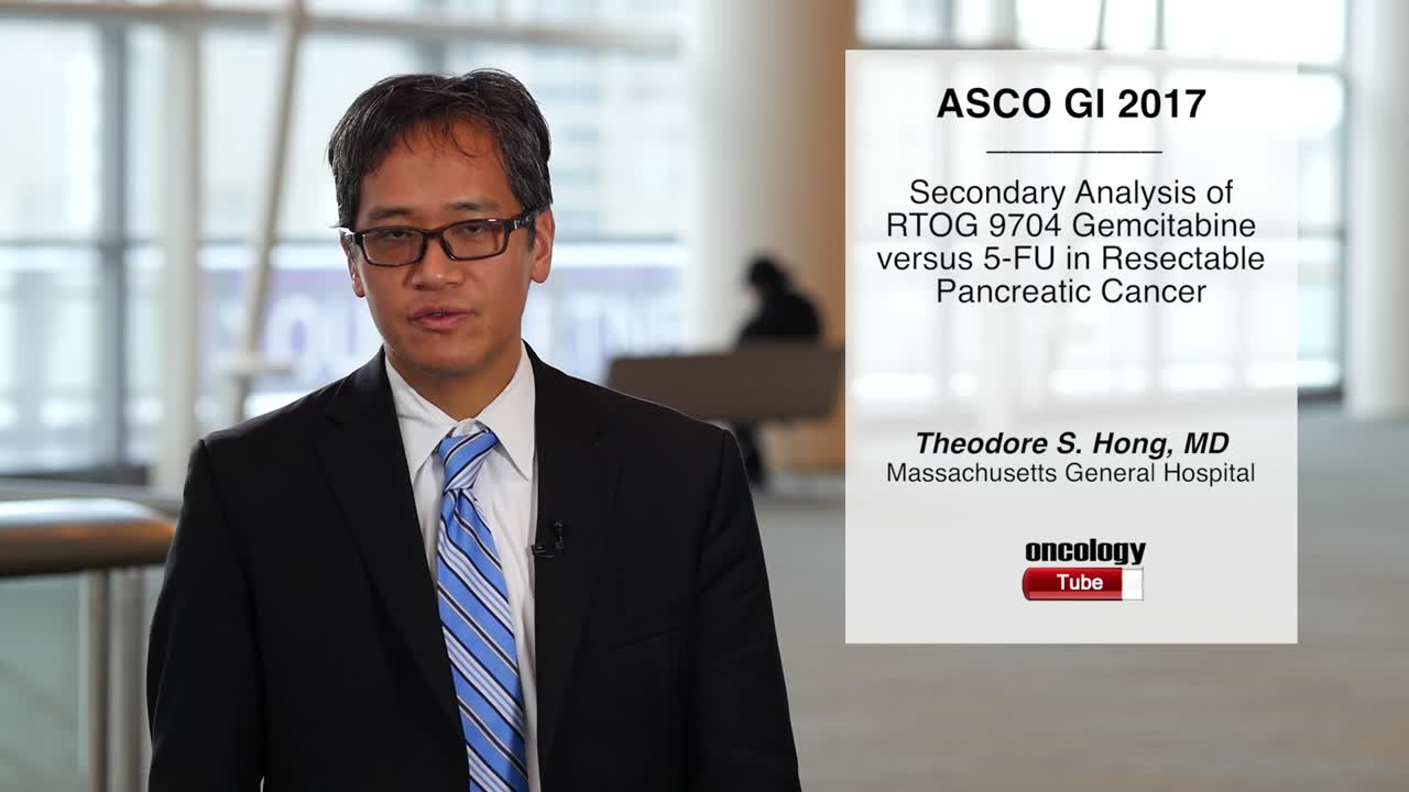 Secondary Analysis of RTOG 9704 Gemcitabine versus 5-FU in Resectable Pancreatic Cancer
