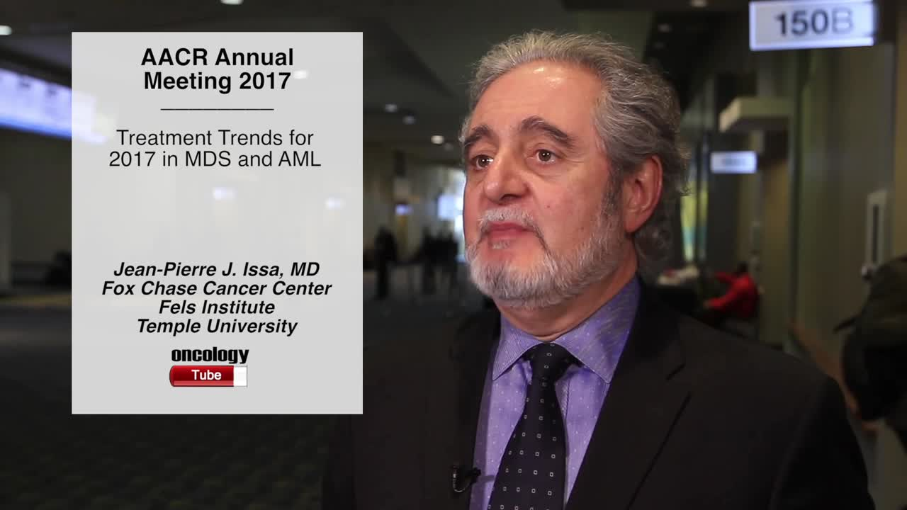Treatment Trends for 2017 in MDS and AML