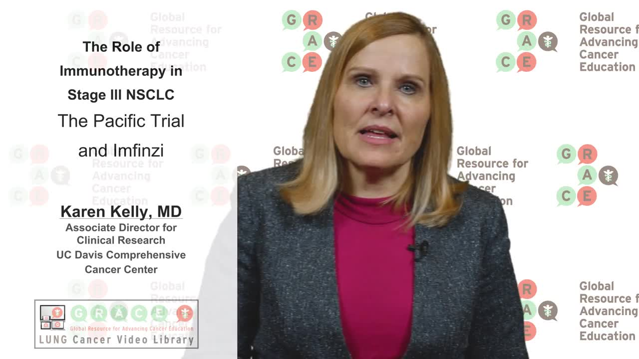 Lung Cancer Video Library - Immunotherapy in Stage lll NSCLC - The Pacific Trial and Imfinzi