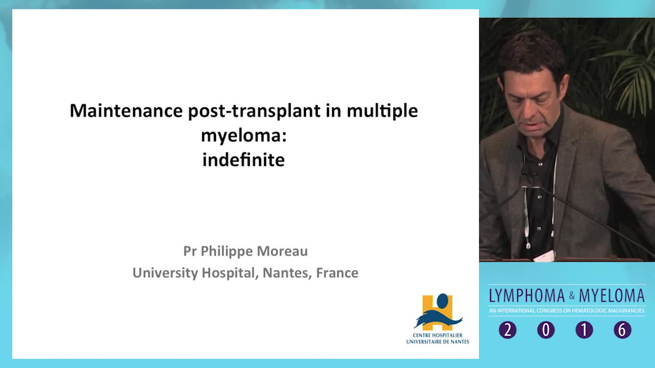 Debate: Myeloma maintenance post-transplant - Indefinite