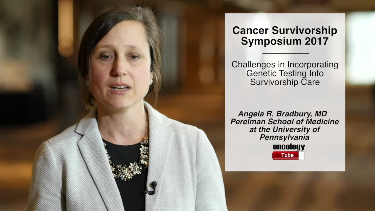 Challenges in Incorporating Genetic Testing Into Survivorship Care