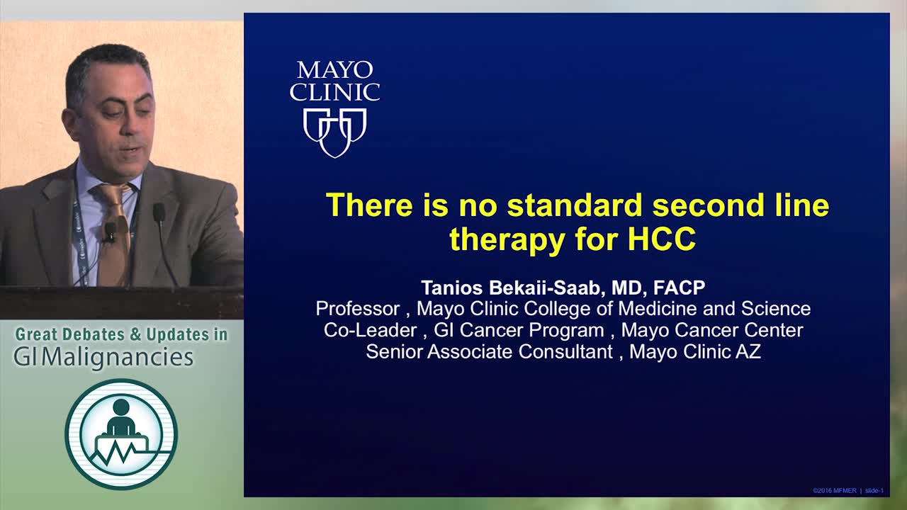 Debate: Is there a standard second line therapy for HCC? - No standard of therapy