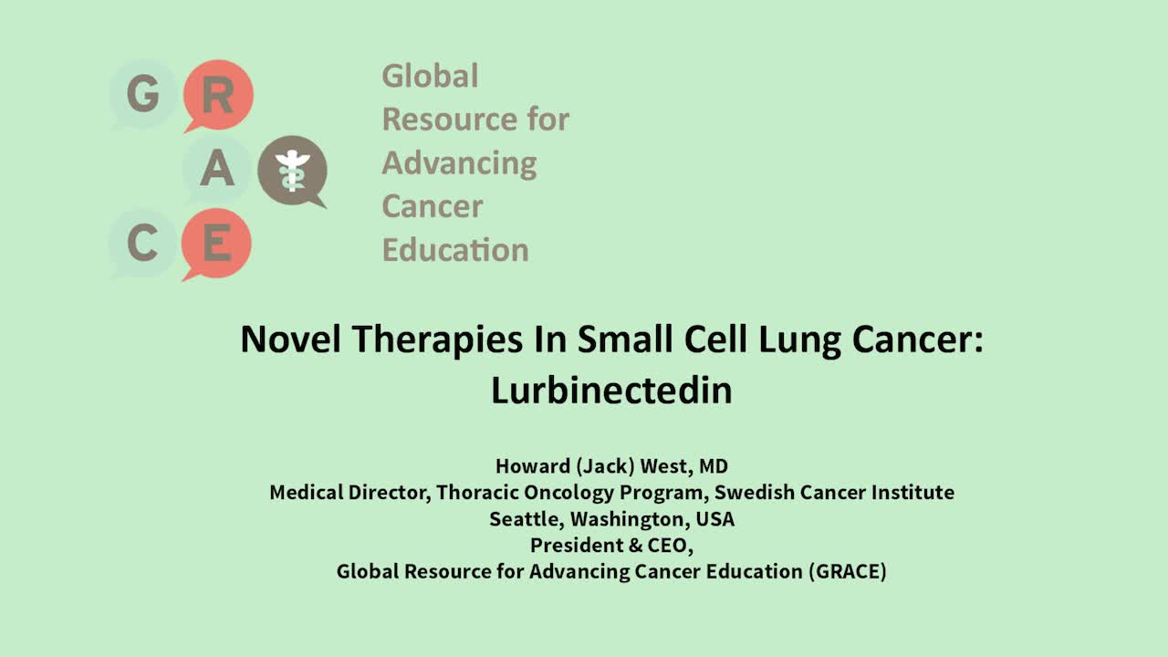 Novel Therapies In Small Cell Lung Cancer (SCLC)_ Lurbinectedin [720p]