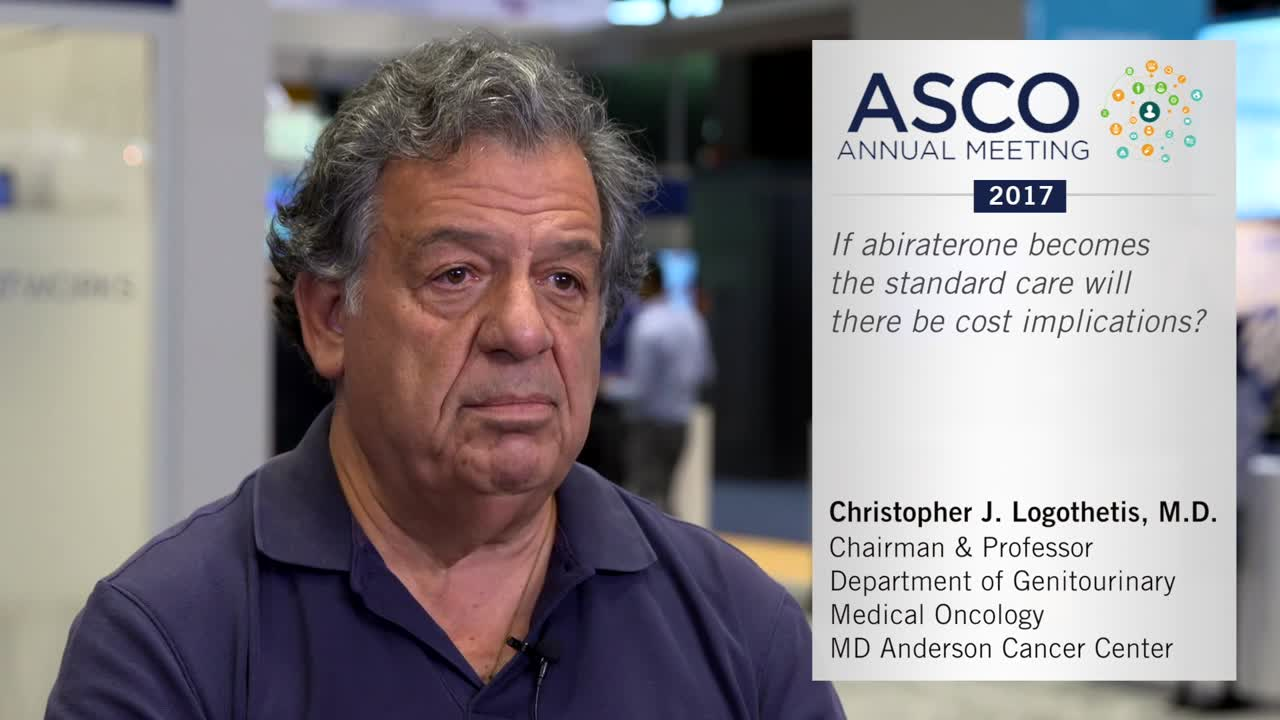 If abiraterone becomes the standard care, will there be cost implications?