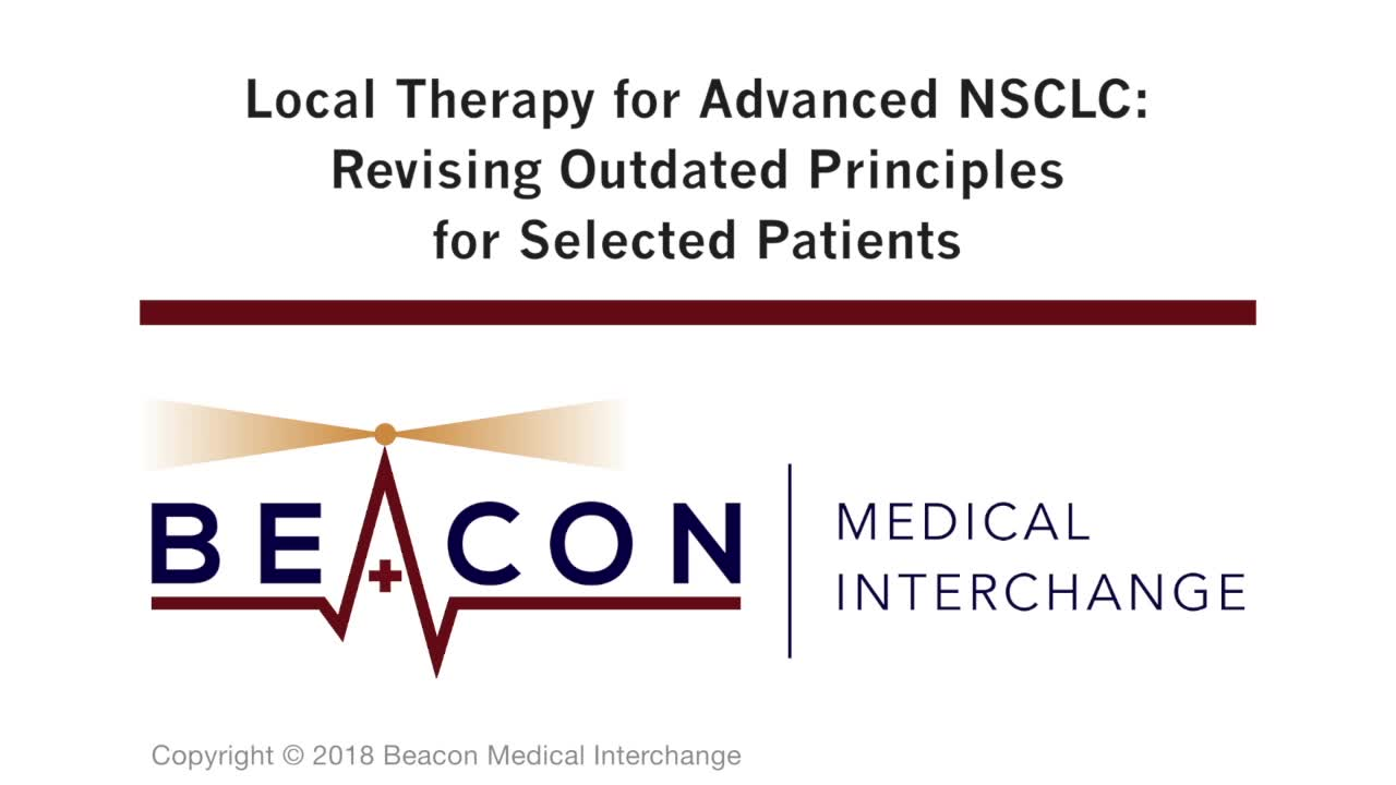 Local Therapy for Advanced NSCLC: Revising Outdated Principles for Selected Patients (BMIC-062)