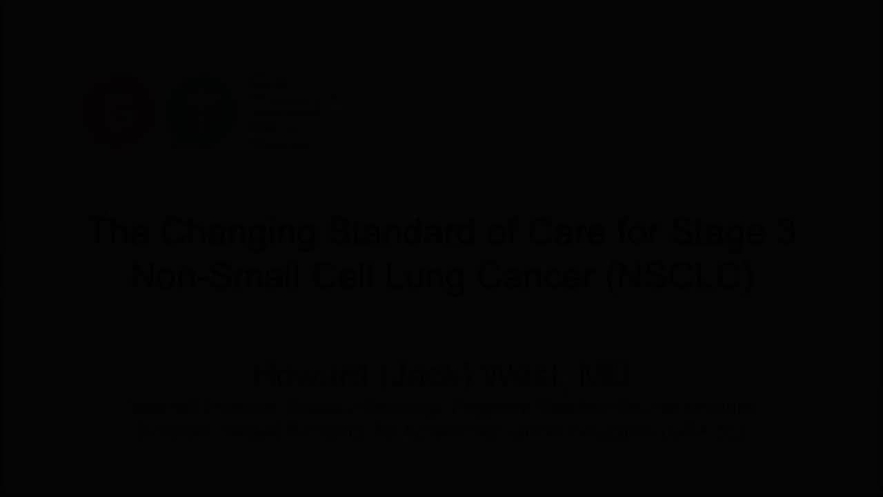 The Changing Standard of Care for Stage 3 Non-Small Cell Lung Cancer (NSCLC) [720p]