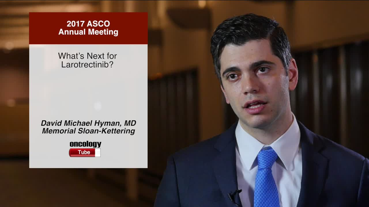 What's Next for Larotrectinib?