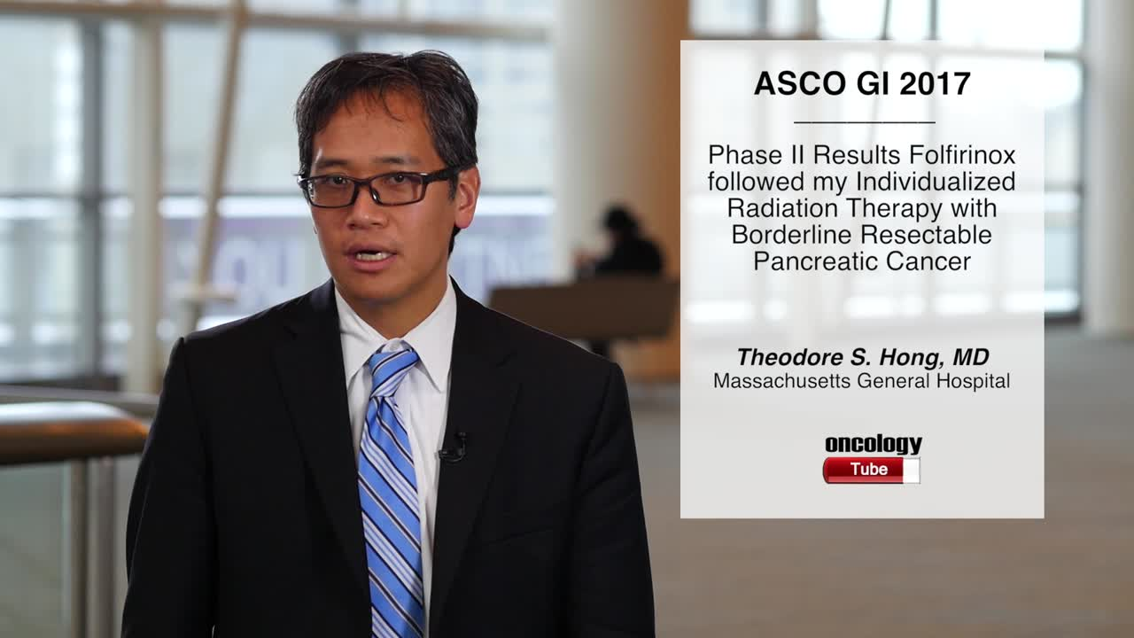 Phase II Study Folfirinox followed my Individualized Radiation Therapy with Borderline Resectable Pancreatic Cancer