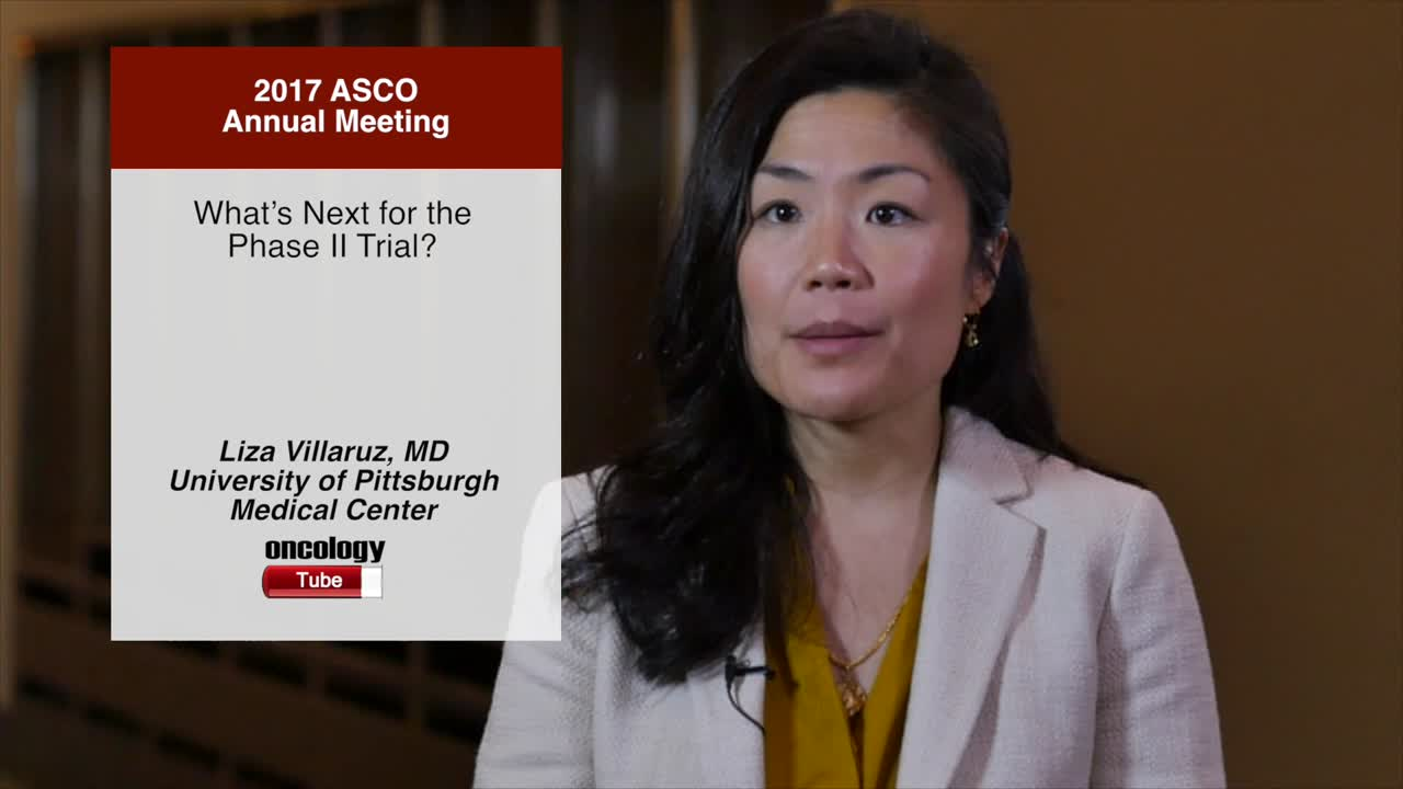 What's Next for the Phase II Trial?
