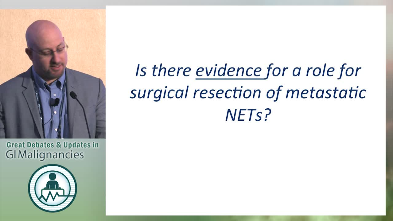 Debate: Is there a role for surgical management of metastatic neuroendocrine cancer? - No