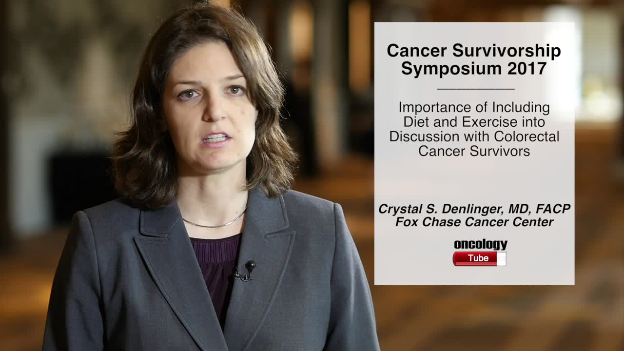 Importance of Including Diet and Exercise into Discussion with Colorectal Cancer Survivors
