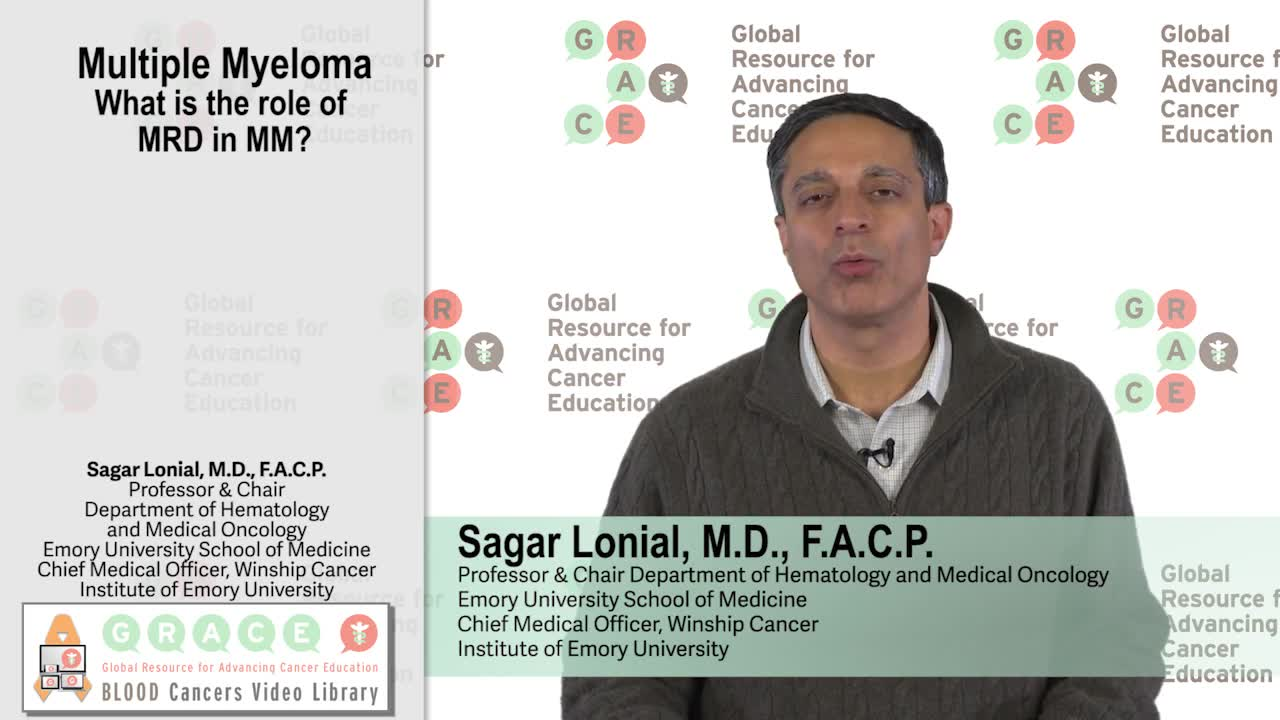 Multiple Myeloma - What is the role of MRD in MM