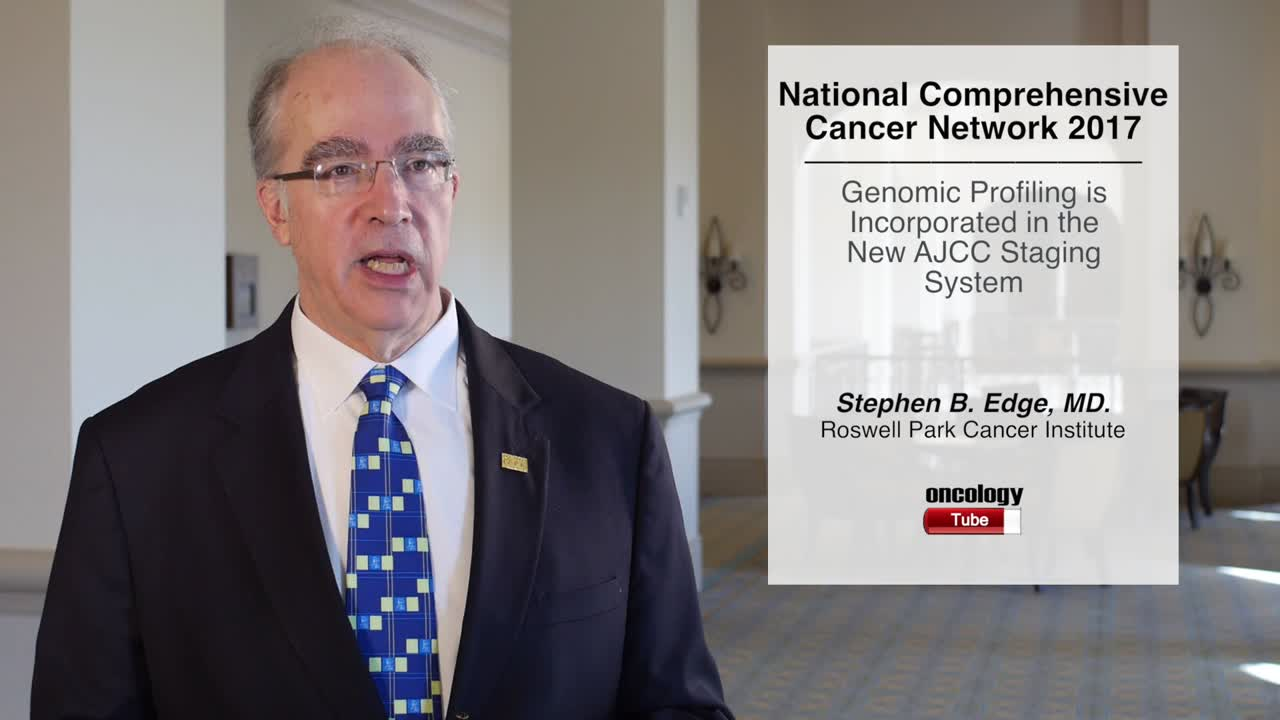 Genomic Profiling is Incorporated in the New AJCC Staging System