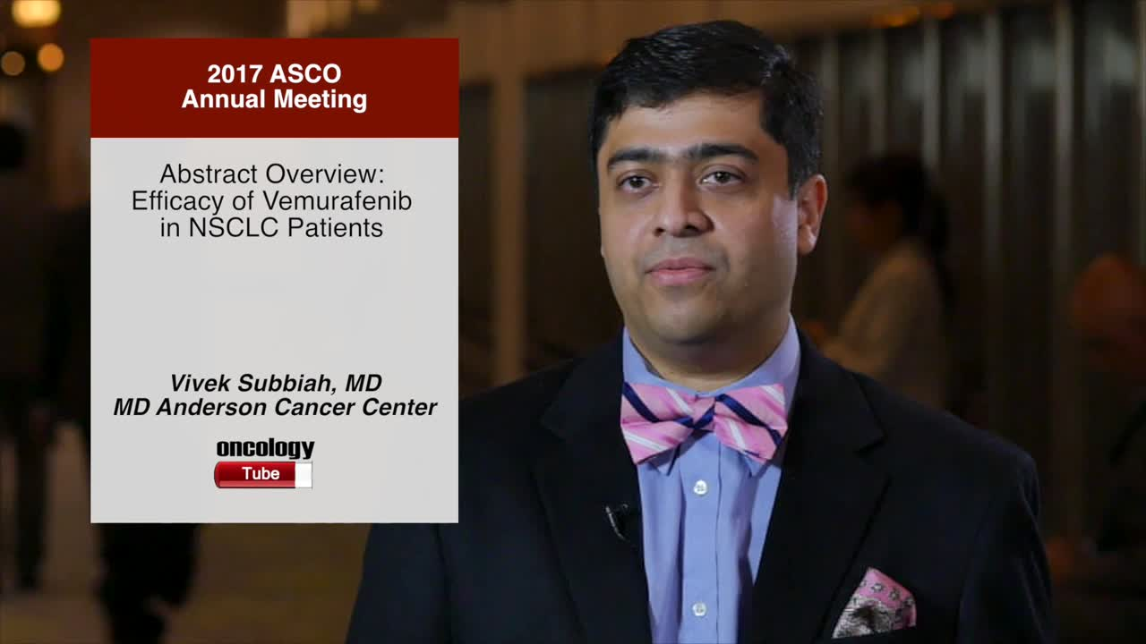 Abstract Overview: Efficacy of Vemurafenib in NSCLC Patients