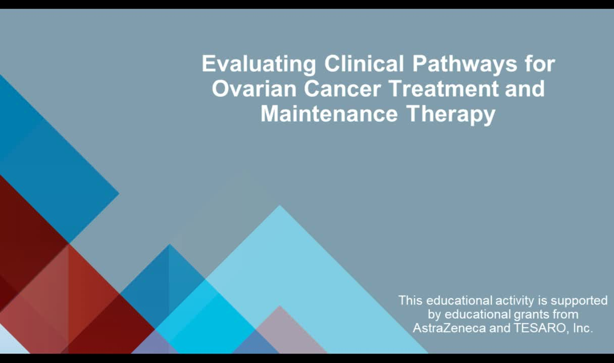 Evaluating Clinical Pathways for Ovarian Cancer Treatment and Maintenance Therapy
