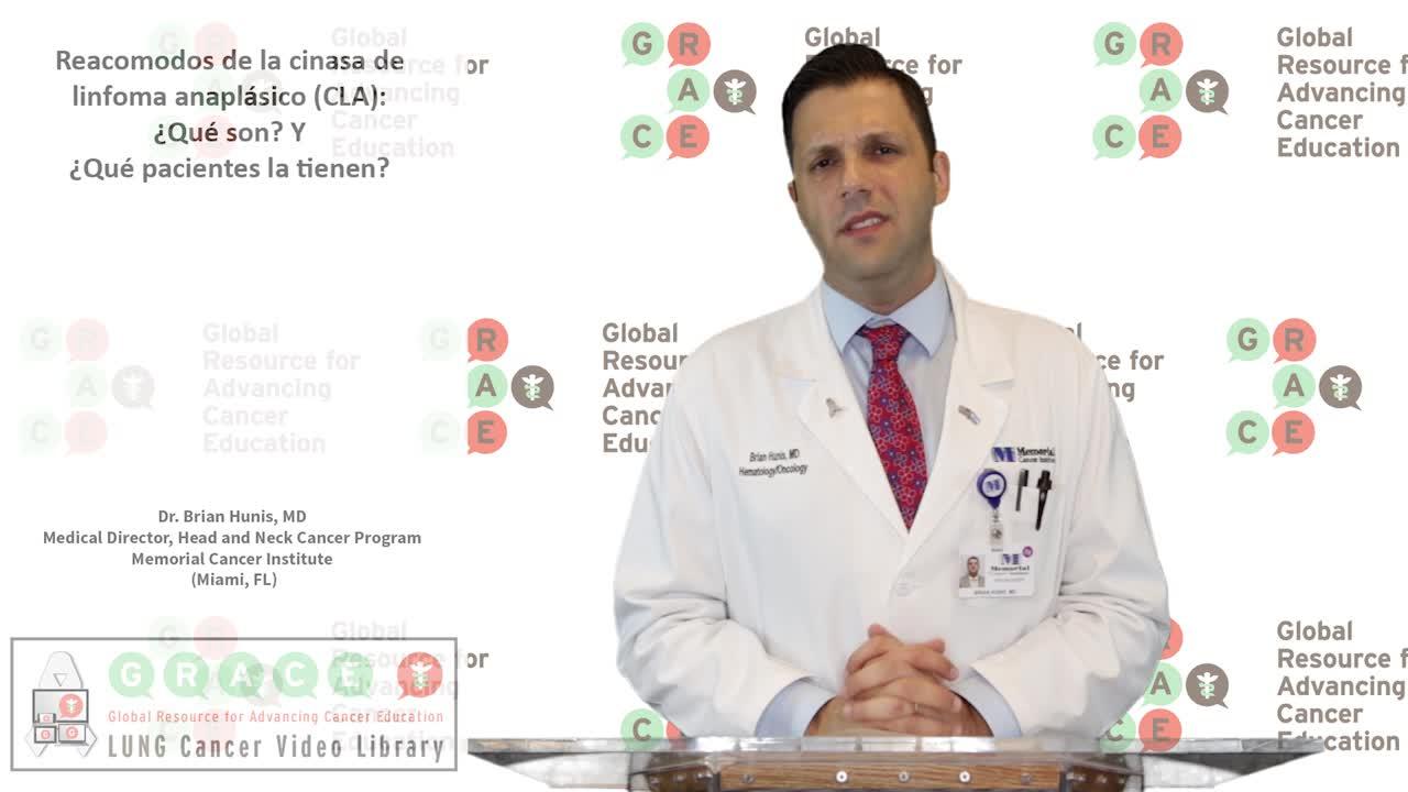 Reacomodos de la Cinasa de Linfoma Anaplásico (CLA): ¿Qué Son? Y ¿Qué Pacientes la Tienen?