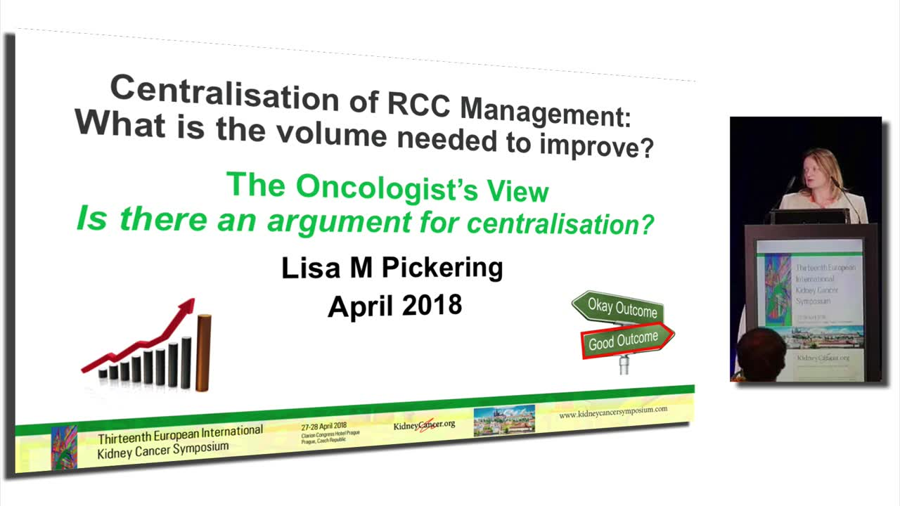 Centralisation of RCC Management: What is the volume needed to improve?  The Oncologist's View: Is there an argument for centralisation?