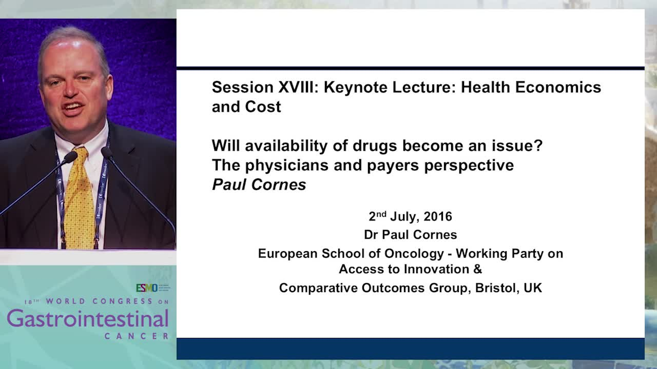 Keynote Lecture 5: Health economics and cost - Will availability of drugs become an issue: The physician's and the payer's perspective