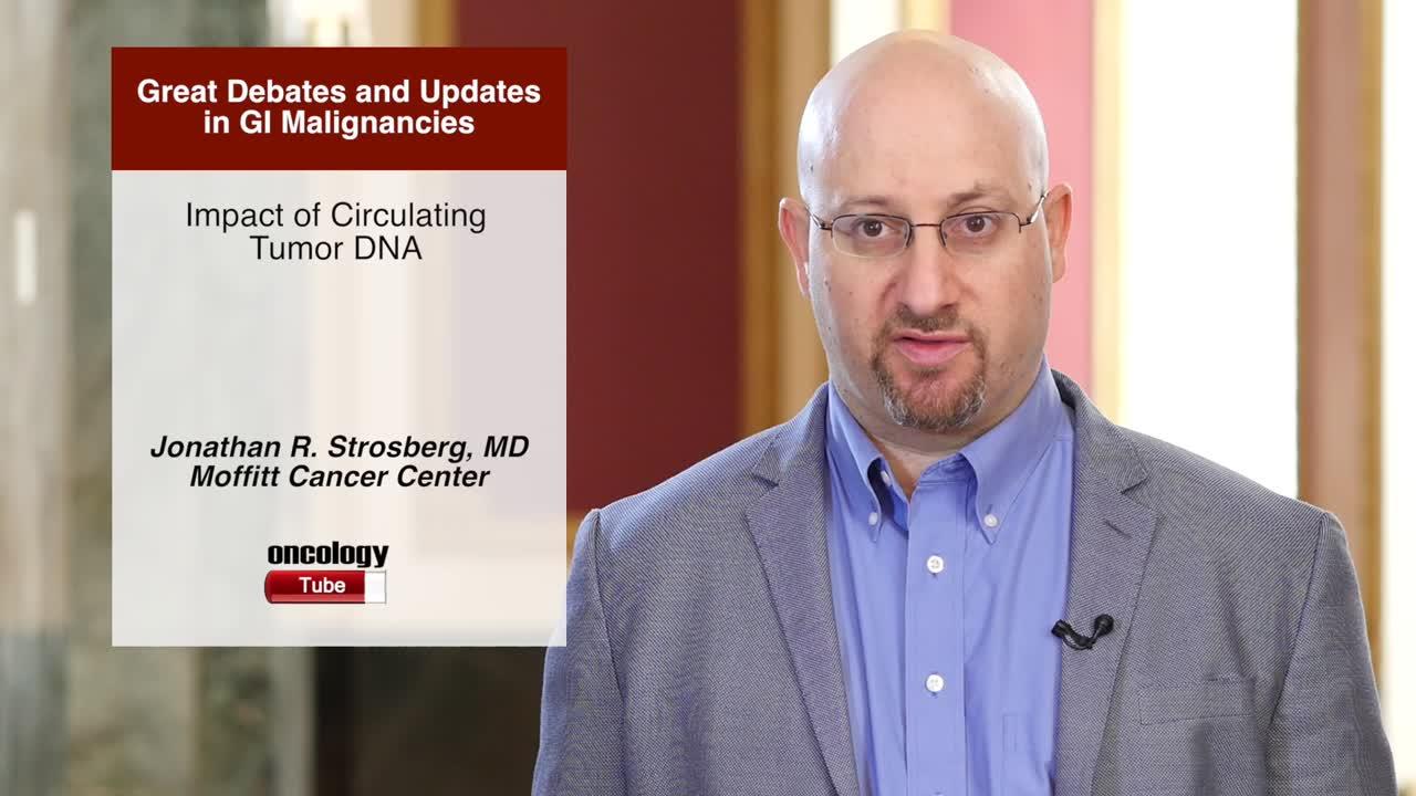 Impact of Circulating Tumor DNA
