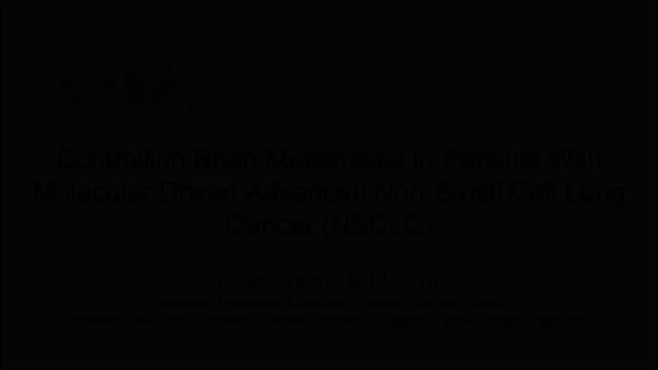 Shaw Controlling Brain Metastases in Patients with Molecular Driven Adv NSCLC [720p]