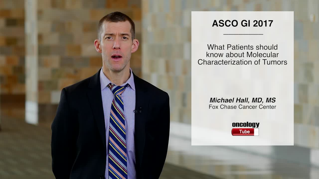 What Patients should know about Molecular Characterization of Tumors