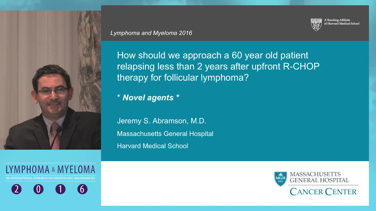 Debate: 60 y/o Follicular lymphoma patient relapsing less than 2 years after upfront R-CHOP - Novel agents