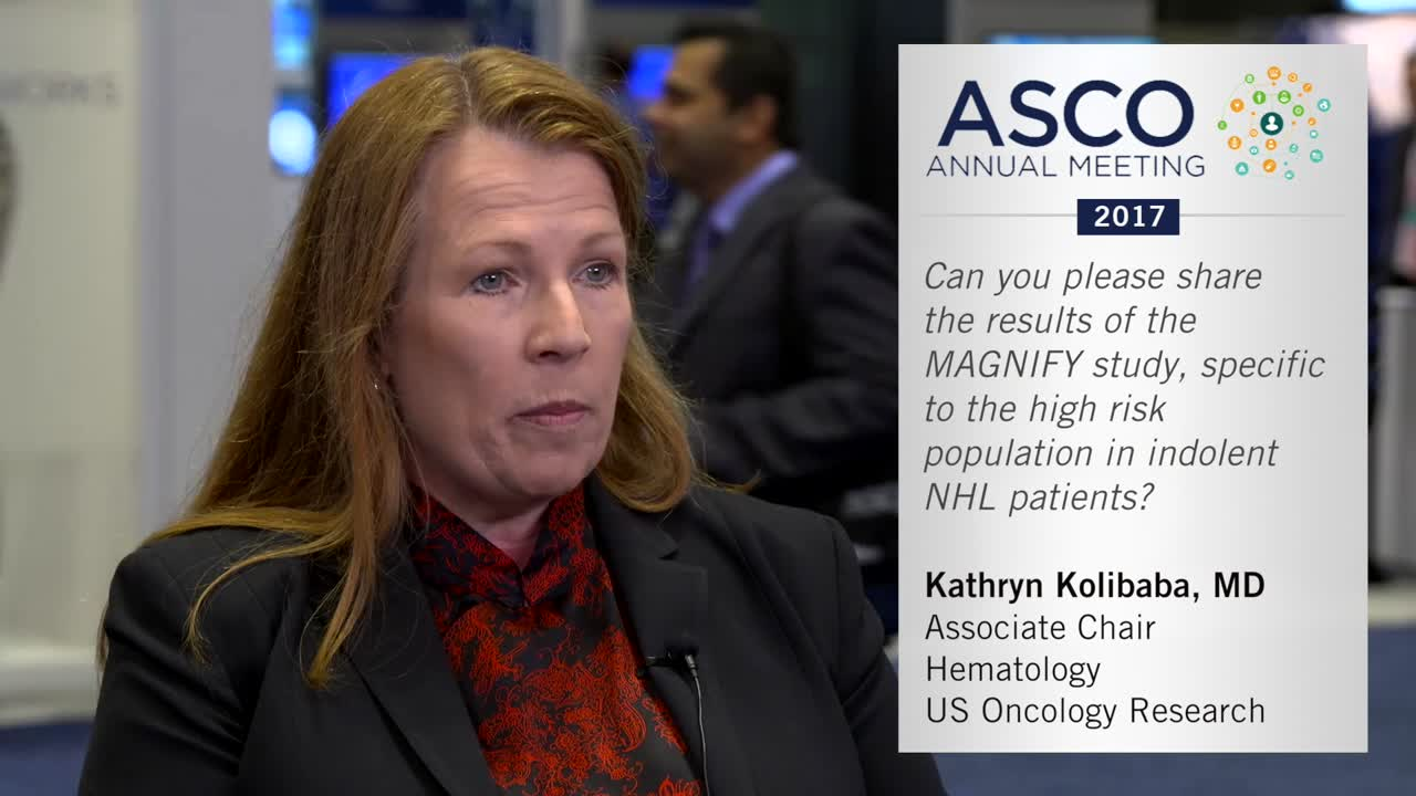 Results of the MAGNIFY study for high-risk indolent non-hodgkin lymphoma patients