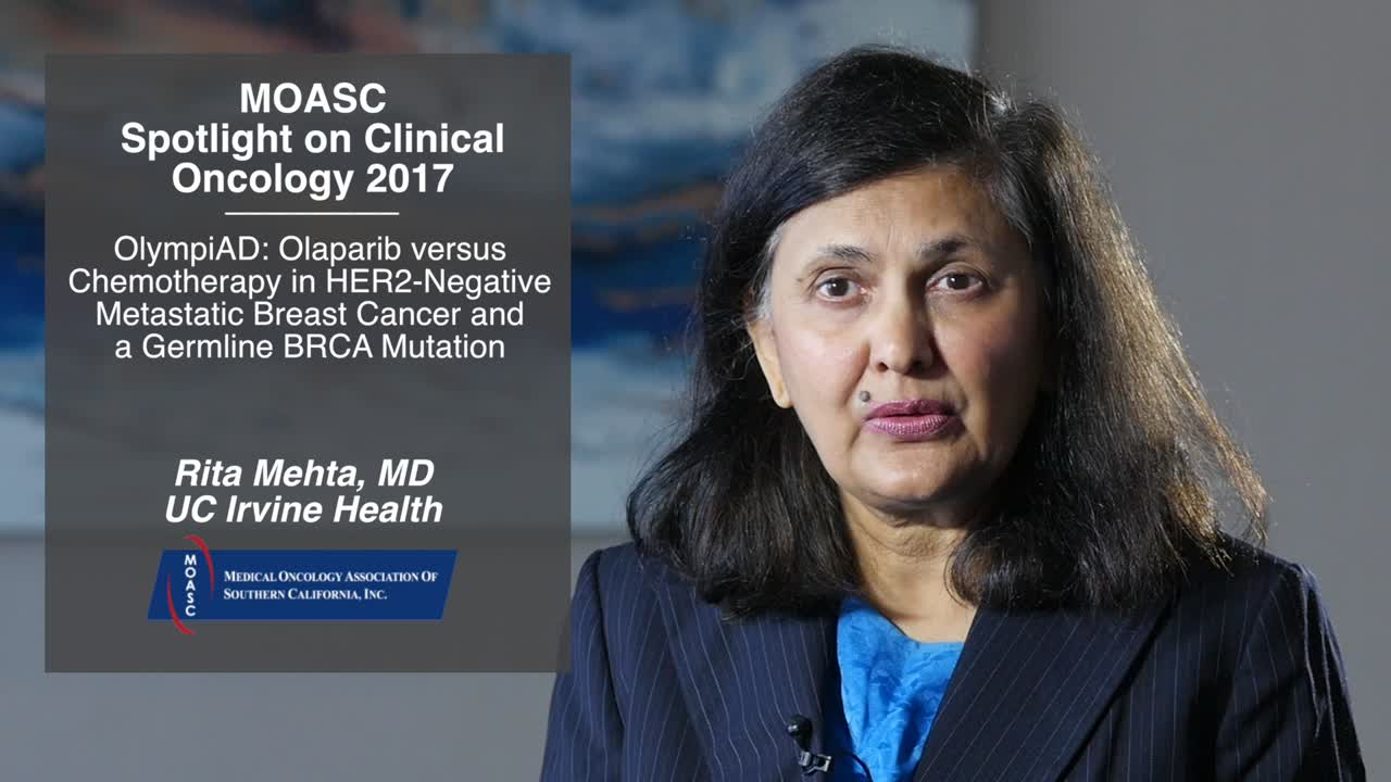OlympiAD: Olaparib versus Chemotherapy in HER2-Negative Metastatic Breast Cancer and a Germline BRCA Mutation