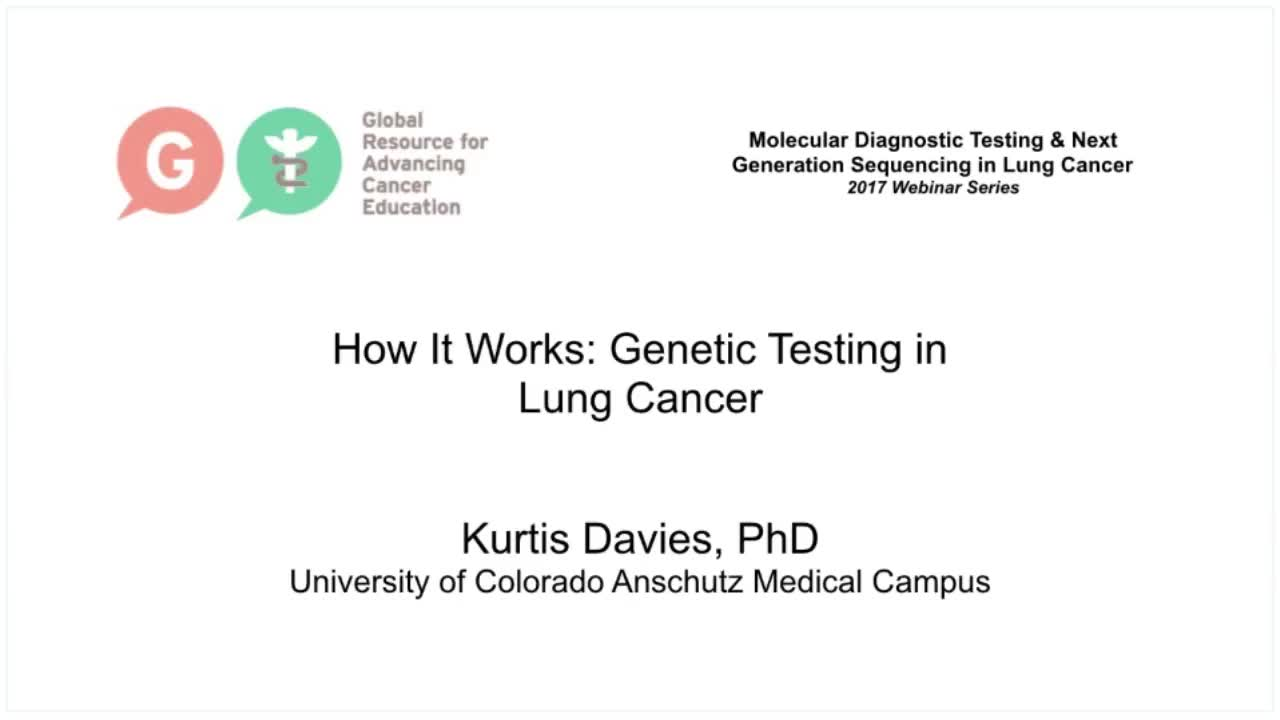 How it Works - Genetic Testing in Lung Cancer Davies