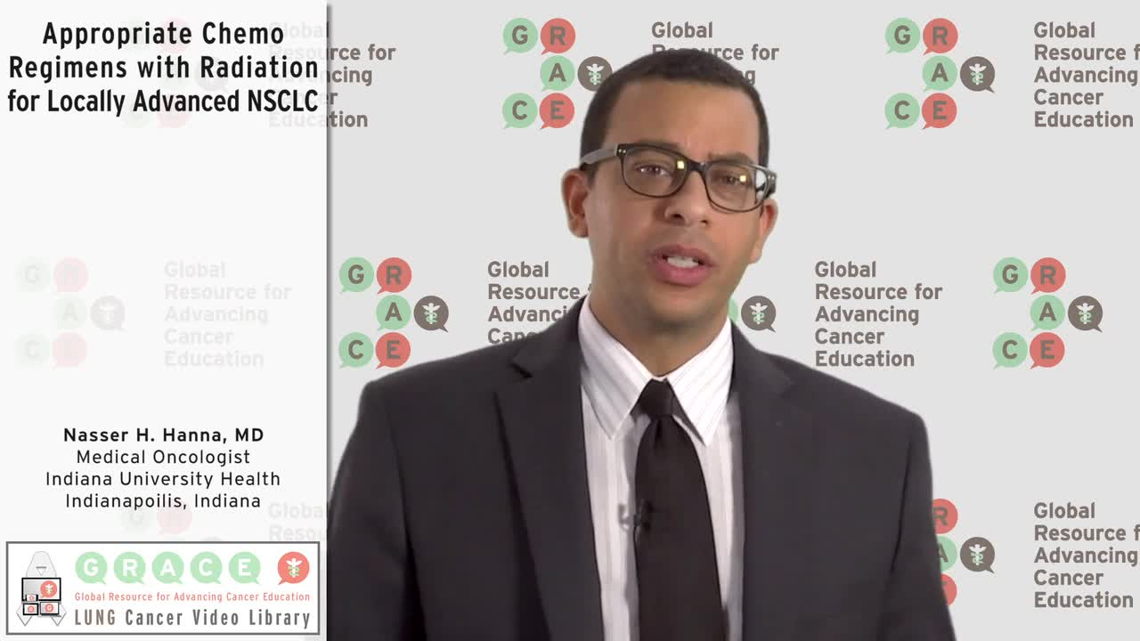 Appropriate Chemo Regimens with Radiation for Locally Advanced NSCLC [720p]