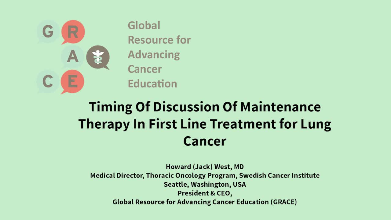 Timing Of Discussion Of Maintenance Therapy In First Line Treatment for Lung Cancer