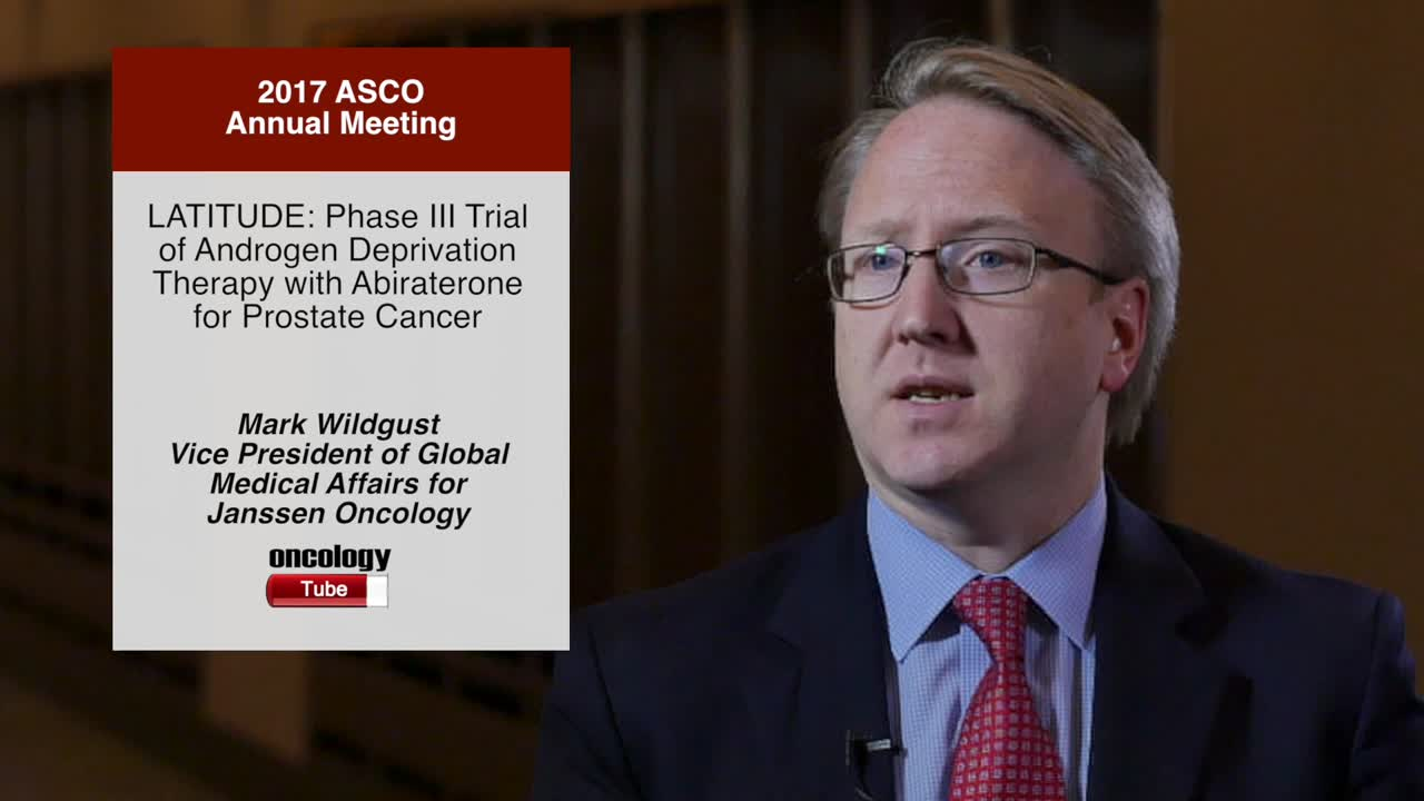 LATITUDE: Phase III Trial of Androgen Deprivation Therapy with Abiraterone for Prostate Cancer