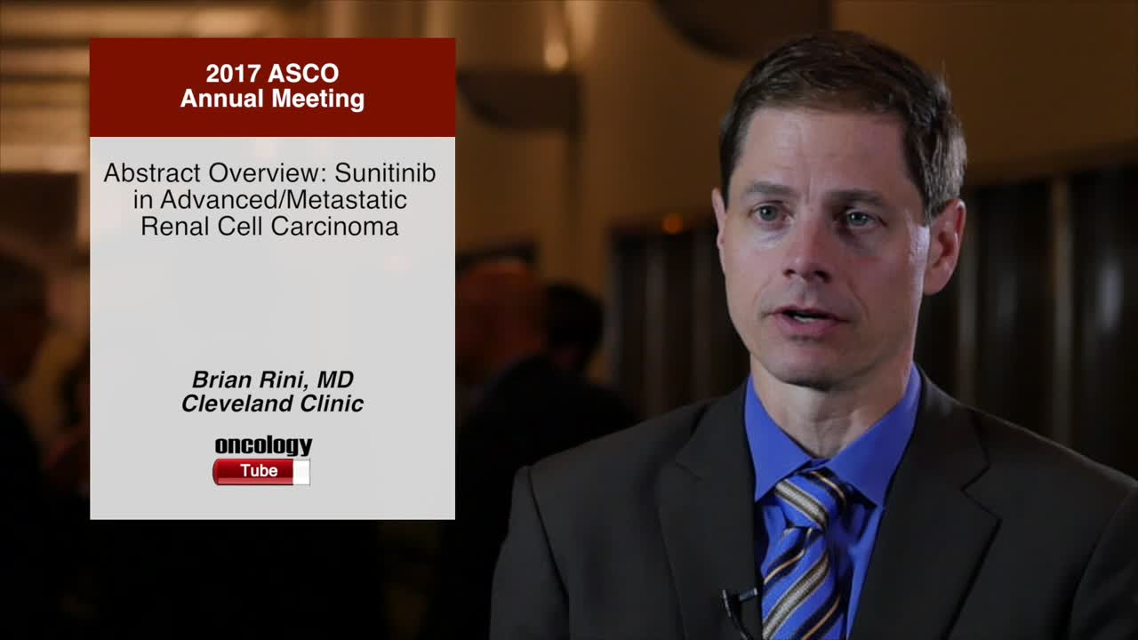 Abstract Overview: Sunitinib in Advanced/Metastatic Renal Cell Carcinoma