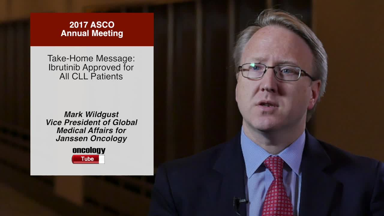 Take-Home Message: Ibrutinib Approved for All CLL Patients