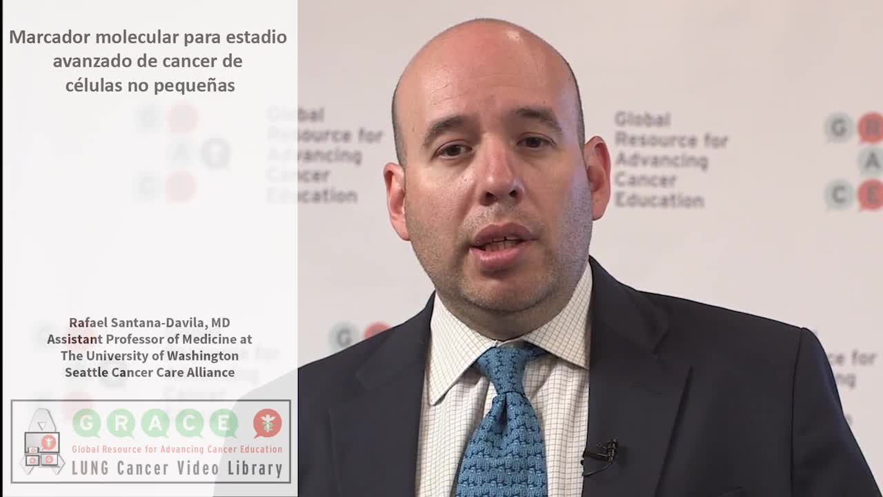 SLCVL - Santana-Davila 5 Molecular marker testing for advanced NSCLC