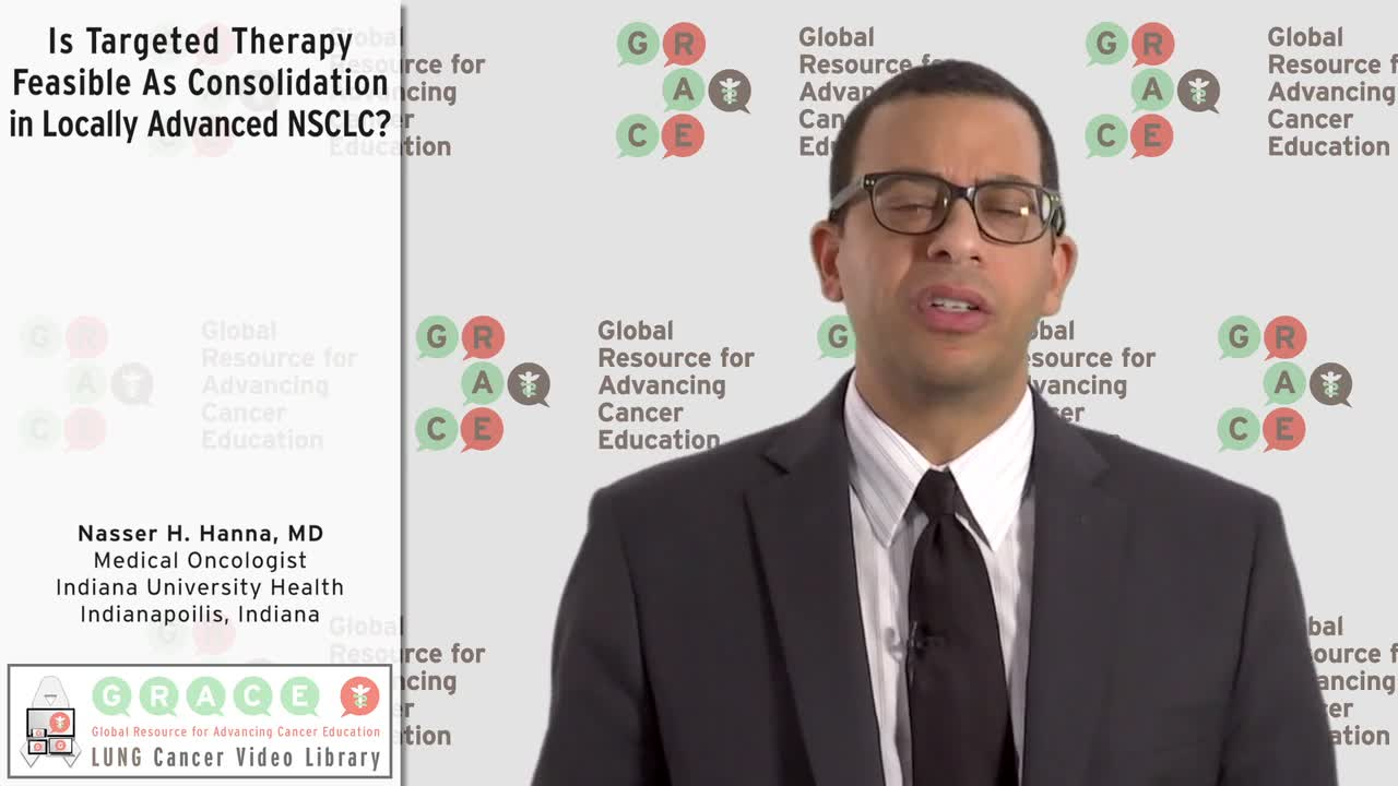 Is Targeted Therapy Feasible As Consolidation in Locally Advanced NSCLC_ [720p]