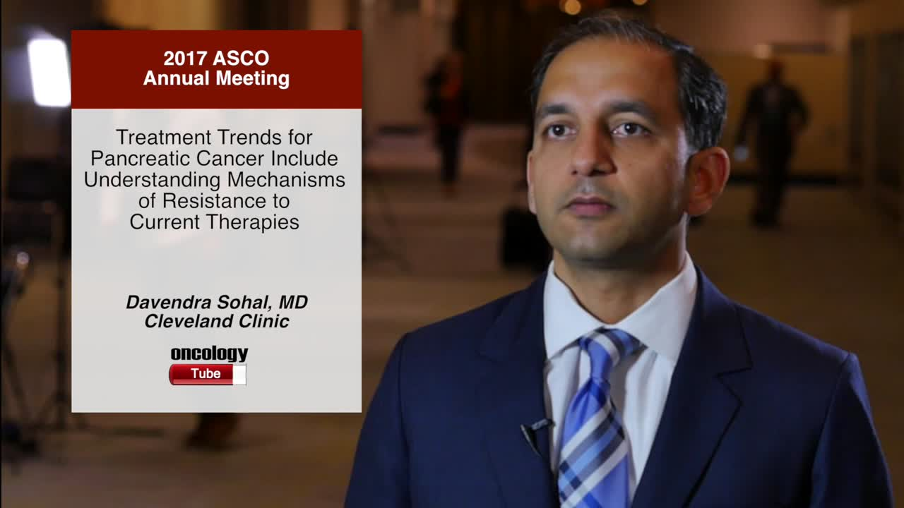 Treatment Trends for Pancreatic Cancer Include Understanding Mechanisms of Resistance to Current Therapies