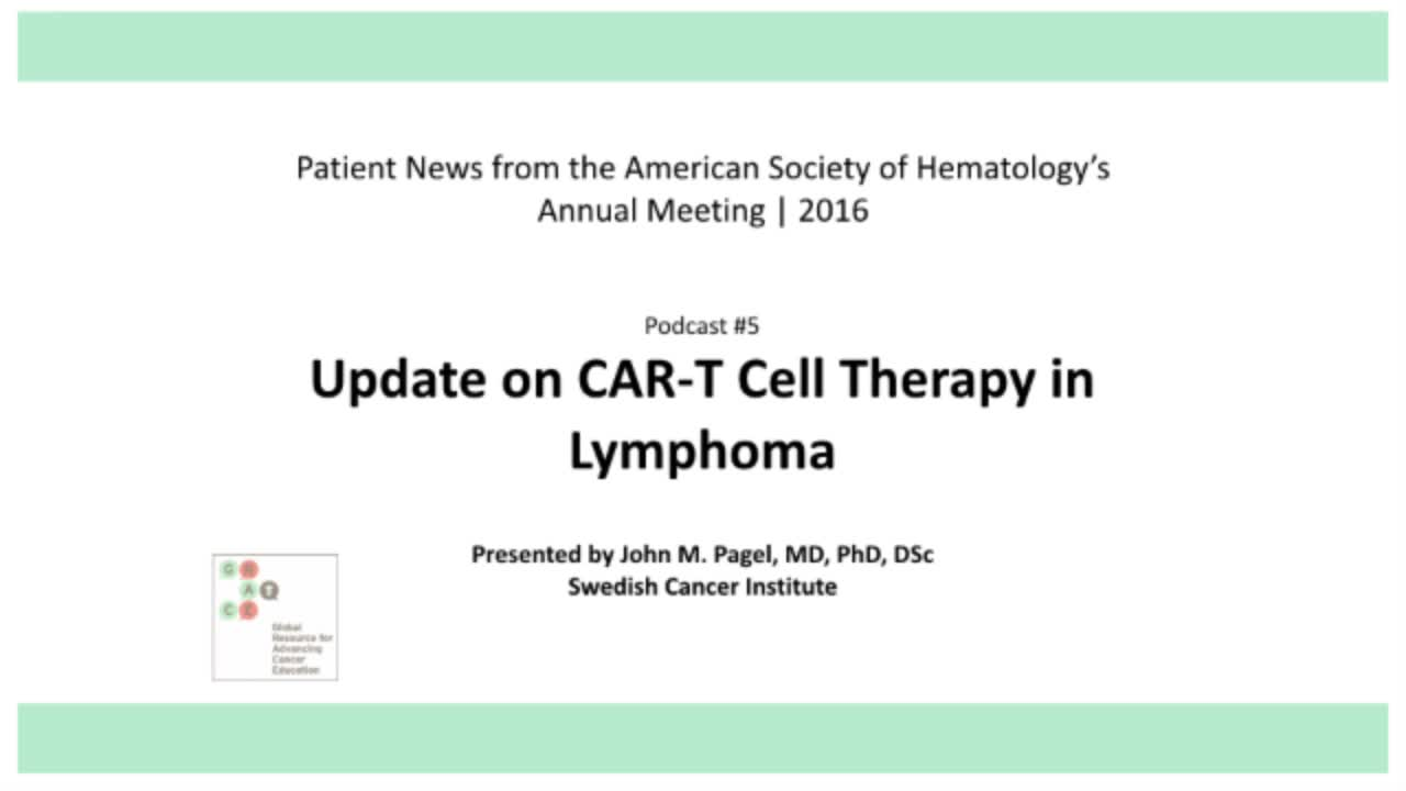 ASH 2016 Page 5 Update on CAR-T Cell Therapy in Lymphoma