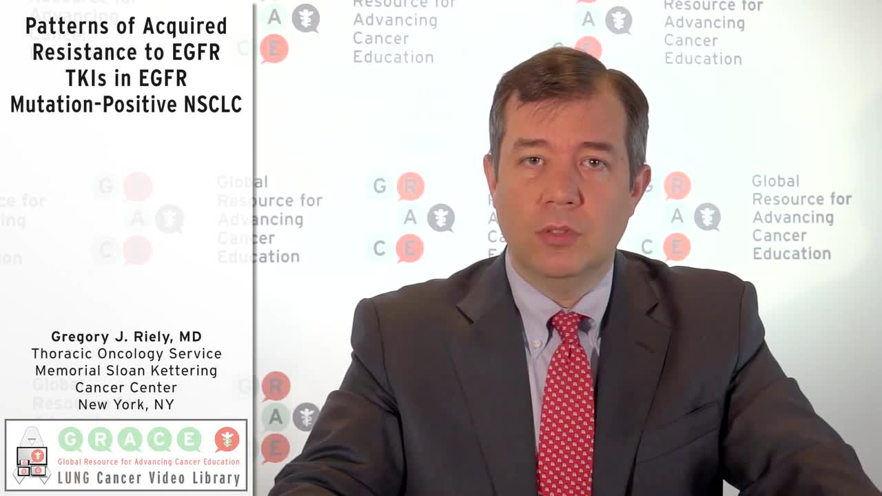 Patterns of Acquired Resistance to EGFR TKIs in EGFR Mutation-Positive NSCLC [720p]