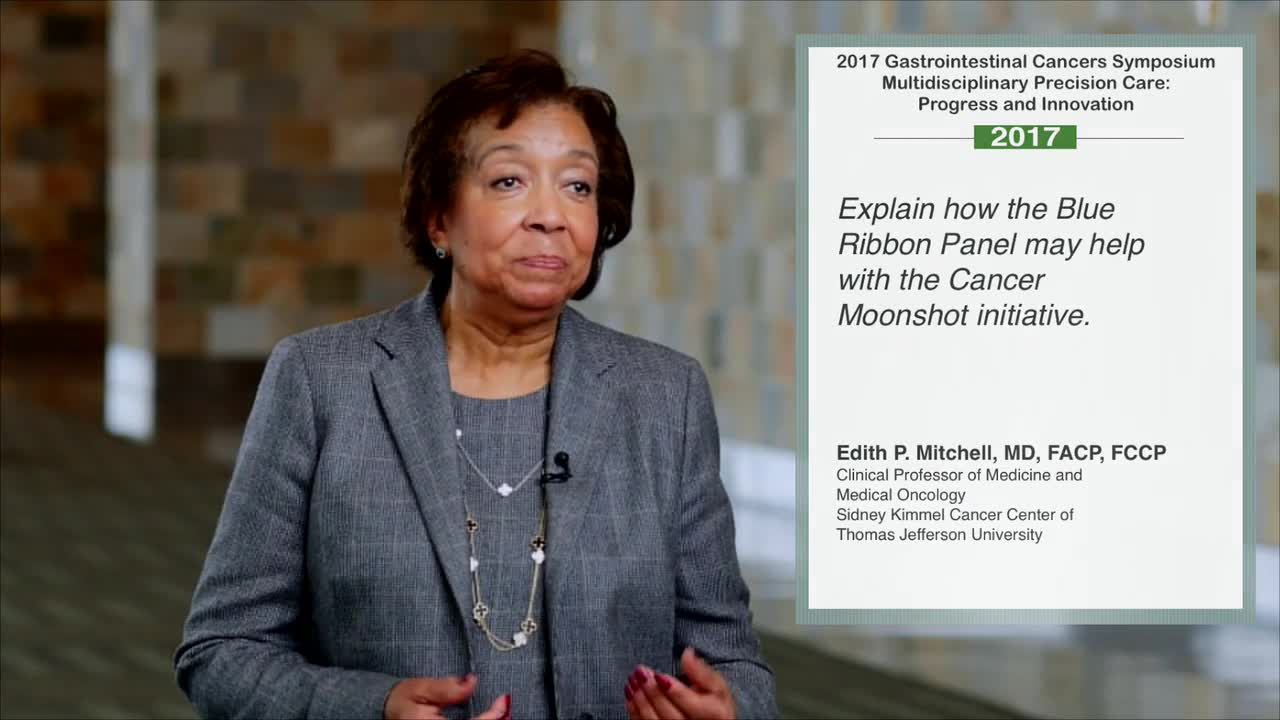 Blue Ribbon Panel and the Cancer Moonshot Initiative