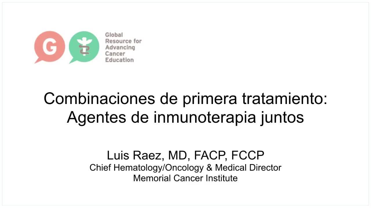 Spanish Lung Cancer Library - Combinaciones - Agentes de inmunoterapia juntos [720p]