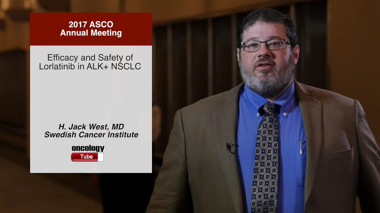 Efficacy and Safety of Lorlatinib in ALK+ NSCLC