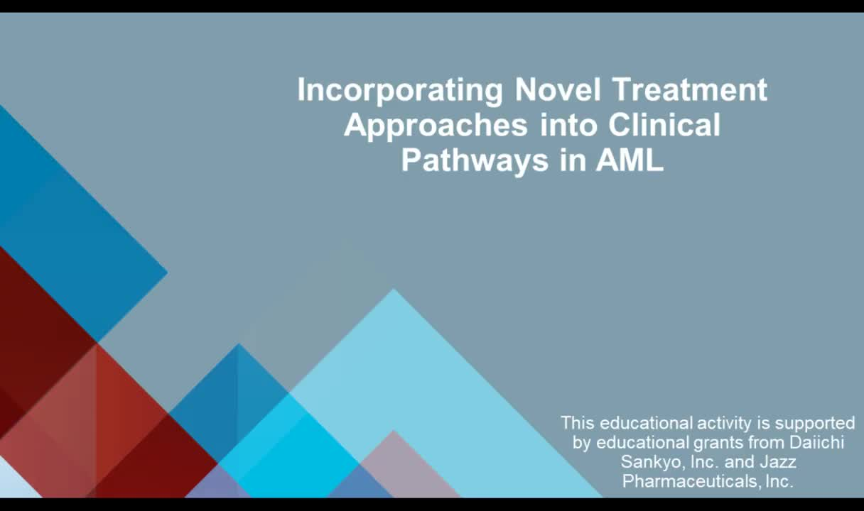Acute Myeloid Leukemia: Incorporating Novel Treatment Approaches into Clinical Pathways